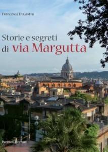 Storie e segreti di Via Margutta