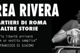 Andrea Rivera - I quartieri di Roma e altre storie