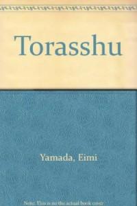 Una cover giapponese di Trash, il romanzo di Yamada Eimi
