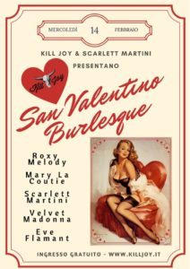 IL SAN VALENTINO BURLESQUE DEL KILL JOY