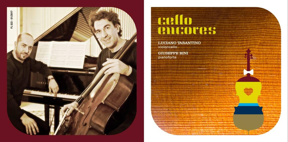 """I """"CELLO ENCORES"""" DI LUCIANO TARANTINO, """"RAGIONE E SENTIMENTO"""" AL SERVIZIO DELLA MUSICA"""