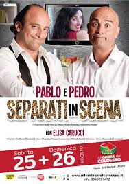 PABLO & PEDRO, PORTATORI SANI DI RISATE