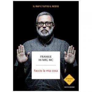 FRANKIE HI-NRG MC, LA STORIA DEL RAP