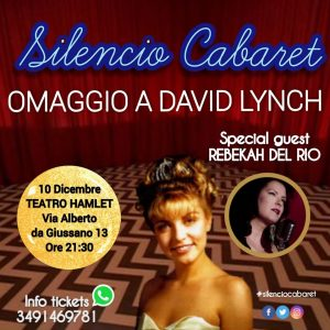 SILENCIO CABARET – OMAGGIO A DAVID LYNCH