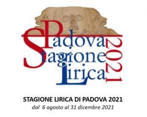 PADOVA STAGIONE LIRICA 2021