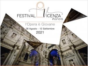 FESTIVAL VICENZA IN LIRICA 2021